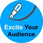 Excite Your Audience